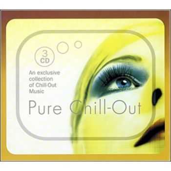 VA - Pure Chill- Out (3CD's Box Set)(2005)
