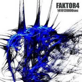Faktor4 - 14192120000sec (2012)