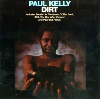 Paul Kelly - Dirt (1972)
