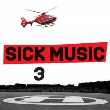 VA - Sick Music 3 (2012)