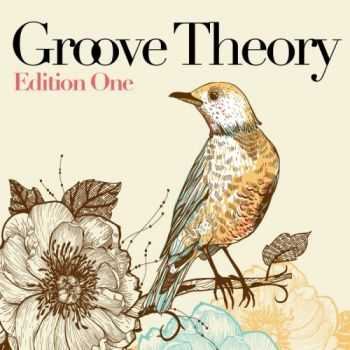 VA - Groove Theory: Edition One (2012)