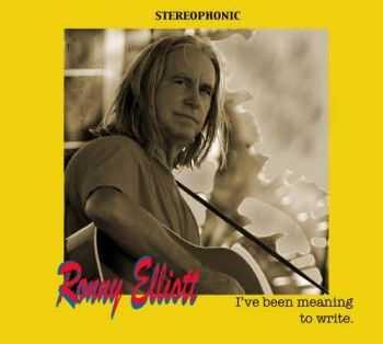 Ronny Elliott – I've Been Meaning to Write (2012)