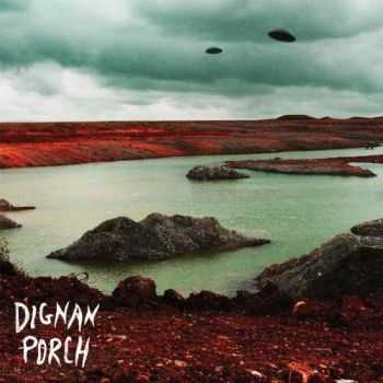 Dignan Porch - Nothing Bad Will Ever Happen (2012)