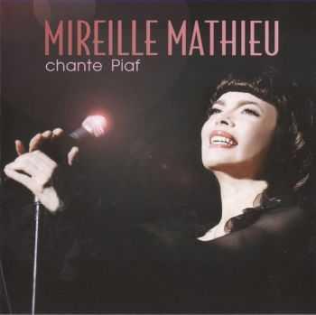 Mireille Mathieu - Chante Piaf (2012)