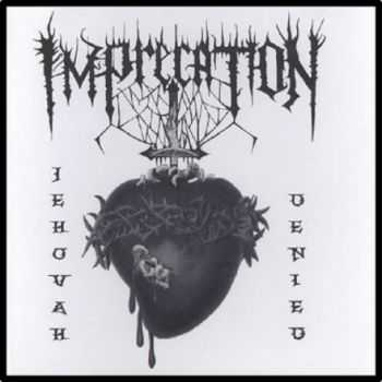 Imprecation - Jehovah Denied (2012) Lossless