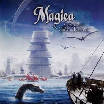 Magica - Center Of The Great Unknown (2012)