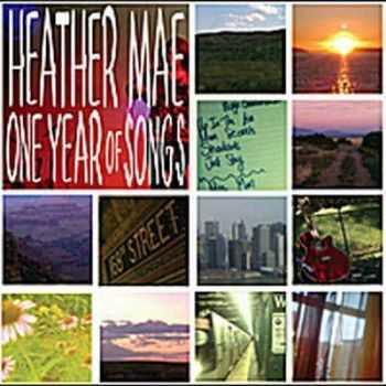 Heather Mae - One Year Of Songs - 2012