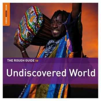 VA - The Rough Guide To Undiscovered World (2012)