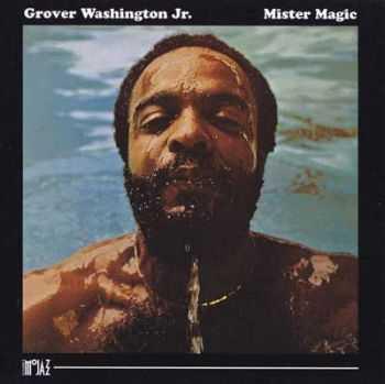 Grover Washington Jr. - Mister Magic (1975)