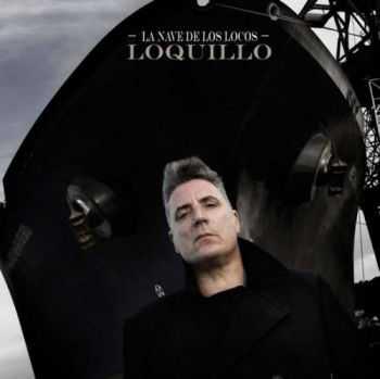 Loquillo - La Nave De Los Locos (2012)