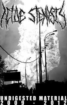 Active Stenosis - Undigested Material 2009 - 2012 [Compilation] (2012)