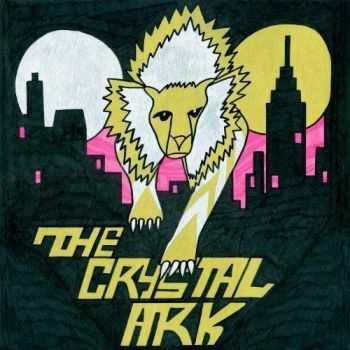 The Crystal Ark - The Crystal Ark (2012)