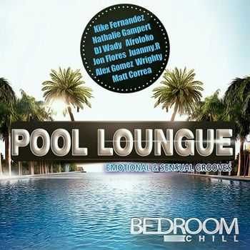 Pool Loungue Emotional & Sensual Grooves (2012)