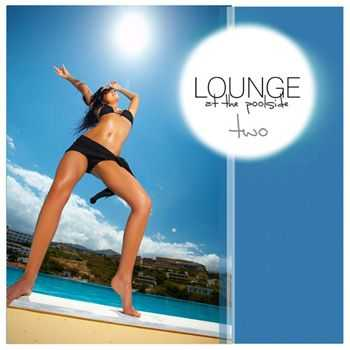 Lounge At The Pool Side Vol.02 (2009)