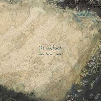 The Hideout  - Now Tom. Now! (2012)