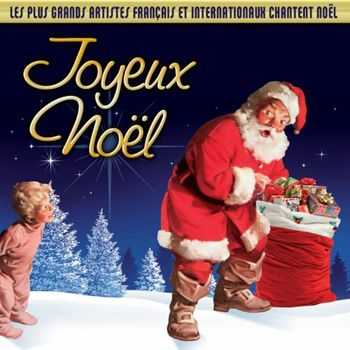 Joyeux Noel (Les plus grands artistes francais et internationaux chantent Noel) [2CD] (2012)