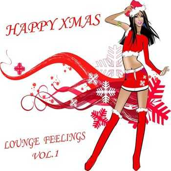 Happy XMAS Lounge Feelings, Vol.1 (The 45 Best Christmas Club Chillers Of The World) (2012)