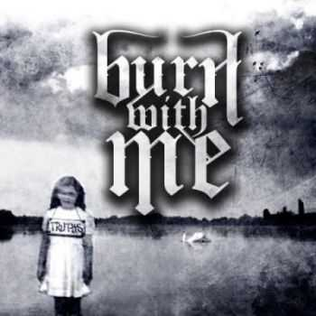 Burn With Me - Truths [EP] (2012)