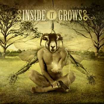Inside It Grows  - Crawling In My Dreams (2012)