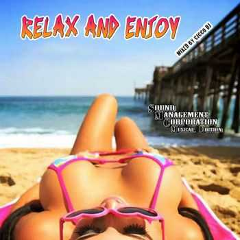 Relax And Enjoy (Mixed by Cicco DJ) (2012)