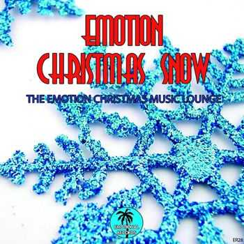 Emotion Christmas Snow (The Emotion Christmas Music Lounge) (2012)