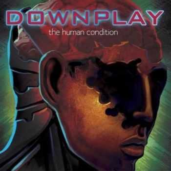 Downplay - The Human Condition [EP] (2012)