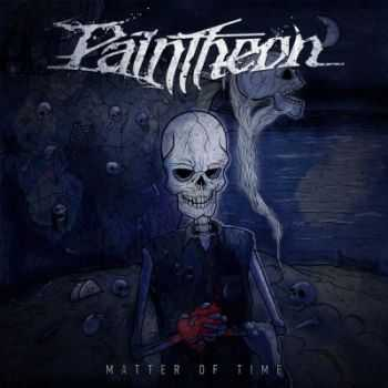 Paintheon  - Matter Of Time [EP]  (2012)