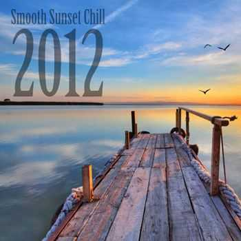 VA - Smooth Sunset Chill 2012
