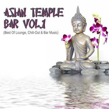 VA - Asian Temple Bar (Best Of Lounge Chill Out & Bar Music) (2012)