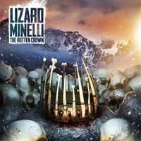 Lizard Minelli - The Rotten Crown [ep]  (2012)