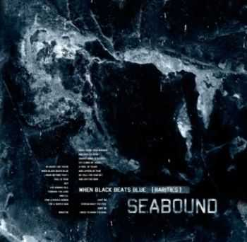 Seabound - When Black Beats Blue (2009)