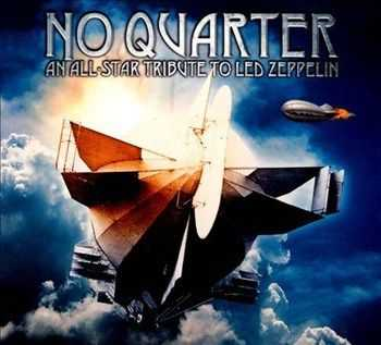 No Quarter: An All-Star Tribute to Led Zeppelin (2012) (Compilation)