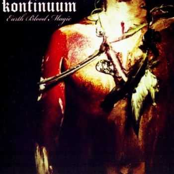 Kontinuum - Earth Blood Magic (2012) [HQ]