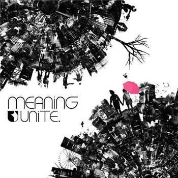 Unite. - Meaning (2012)