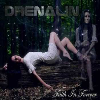 Drenalin - Faith In Forever (2012)