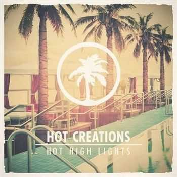 Hot Creations Presents Hot High Lights (2012)