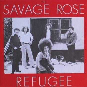 The Savage Rose - Refugee (1971)