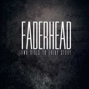 Faderhead -  Two Sides To Every Story (2012)