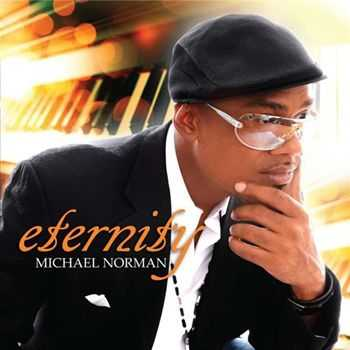 Michael Norman - Eternity (2010)