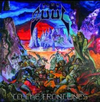 Züül  - To The Frontlines (2012)