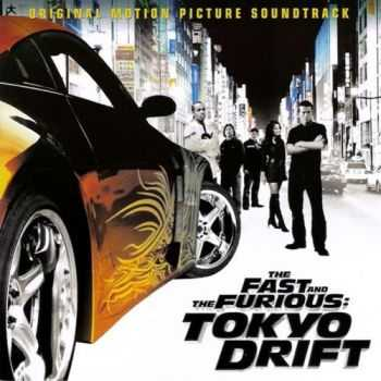 OST - The Fast And The Furious Tokyo Drift (2006)