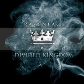 Ravenface - Divided Kingdom (2012)
