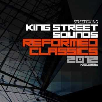 King Street Sounds Reformed Classics 2012