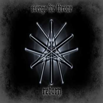 Avenge The Throne - Reborn (2012)