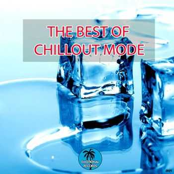 VA - The Best Of Chillout Mode (2012)