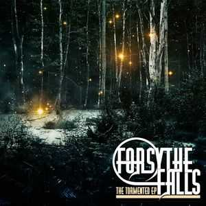 Forsythe Falls - The Tormented (EP) (2012)