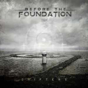 Before The Foundation - Drifters EP (2012)