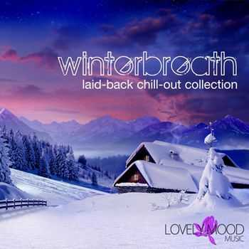 VA - Winterbreath: Laid Back Chill Out Selection (2012)