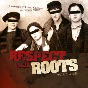 V/A - Respect Your Roots Worldwide (2012)