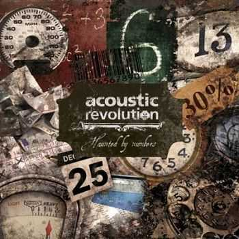 Acoustic Revolution - Haunted By Numbers (2012)